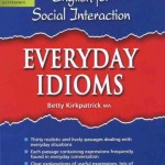 Everyday Idiom